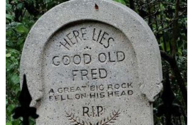 funny-grave-stones-here-lies-fred-a-rock-fell-on-his-head1